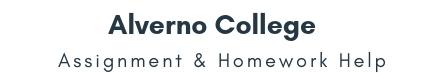 Alverno College Assignment &Homework Help
